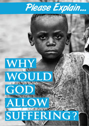 Why Would God Allow Suffering
